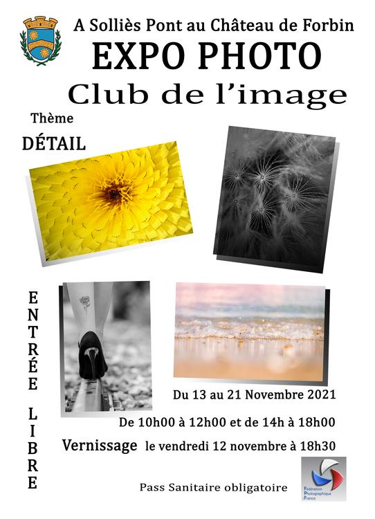 Expo photo club de l'image Culture Au château - Solliès-Pont